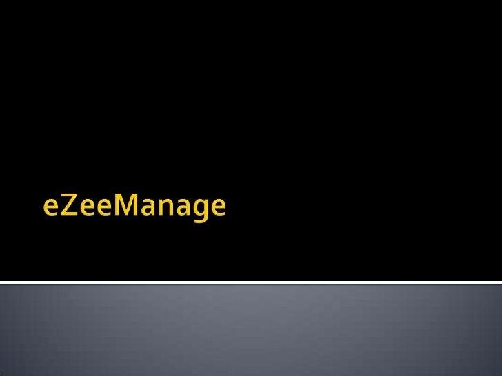 E Zee Manage Presentation