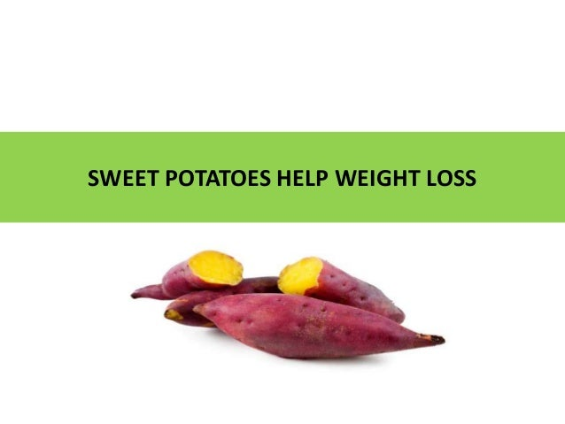 Ezfit - SWEET POTATOES HELP WEIGHT LOSS