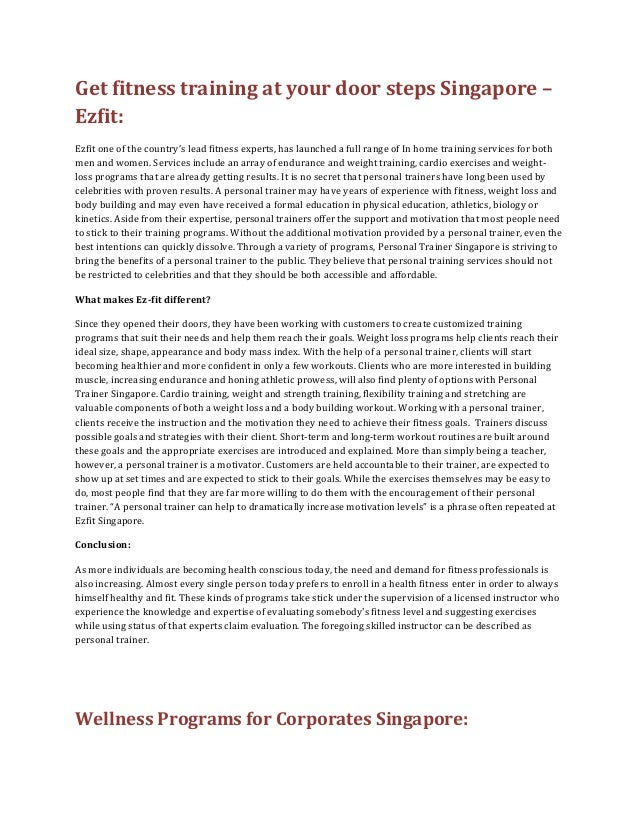 Get fitness training at your door steps Singapore – Ezfit: Ezfit one of the country's lead fitness experts, has launched a...