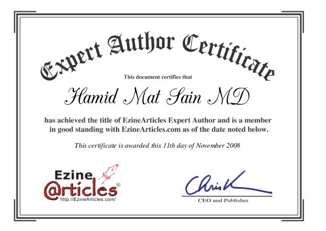 Hamid Mat Sain MD This certificate is awarded this 11th day of November 2008