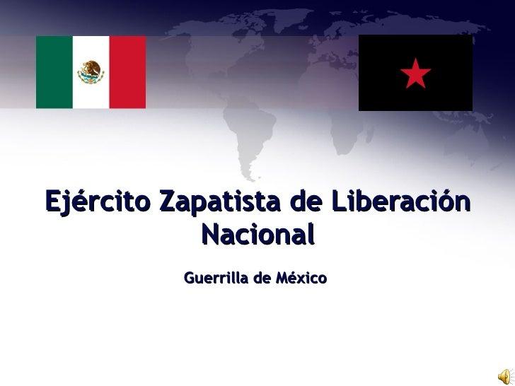 Ejército Zapatista de Liberación Nacional Guerrilla de México