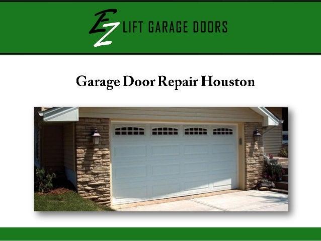 Houston garage door repair houston garage door repair for Garage door repair houston tx