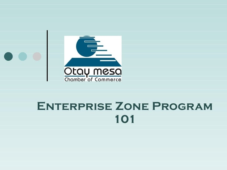 Enterprise Zone Program 101