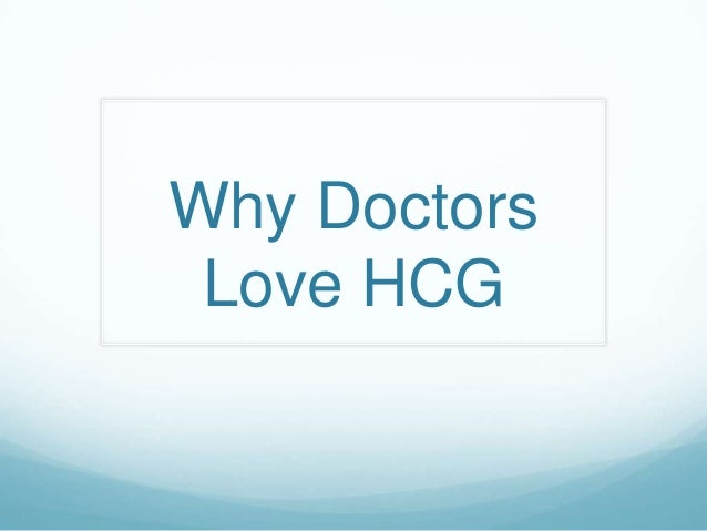 Why Doctors Love HCG