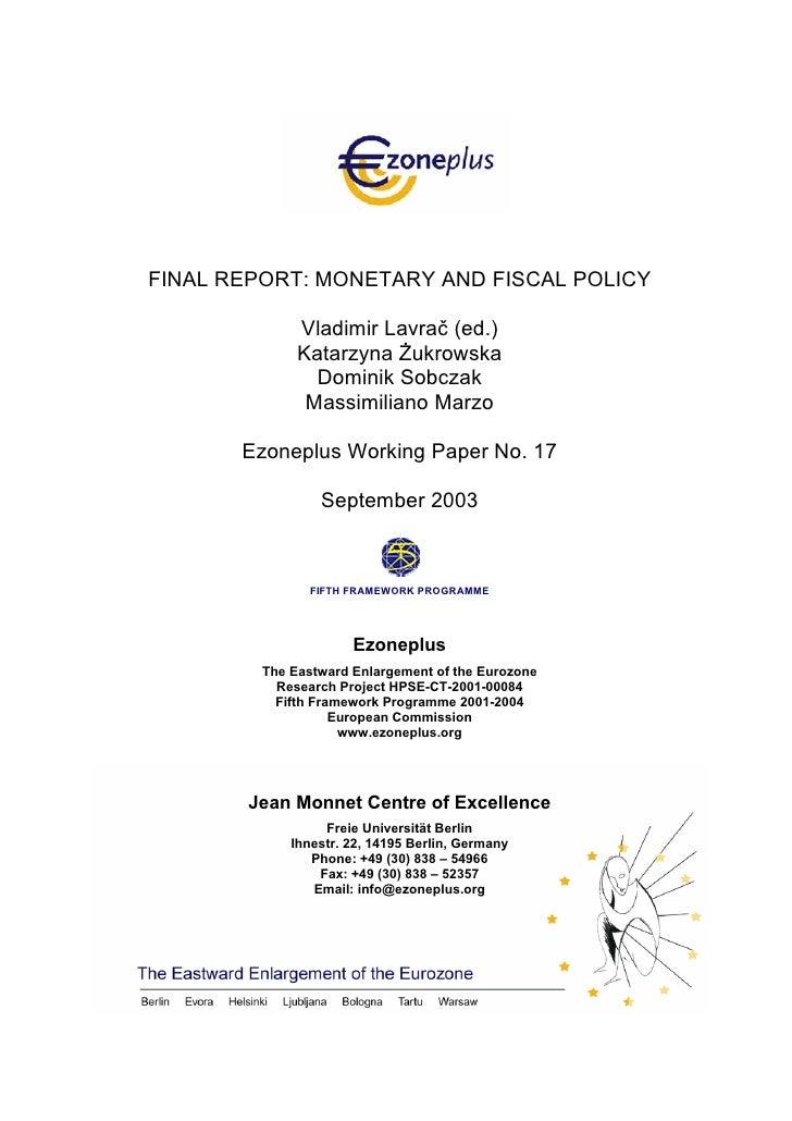 FINAL REPORT: MONETARY AND FISCAL POLICY              Vladimir Lavrač (ed.)              Katarzyna Żukrowska              ...