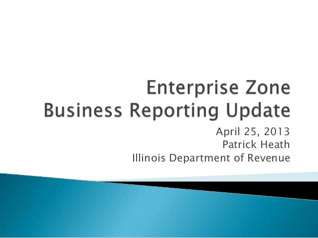 Enterprise Zone Business Reporting Update