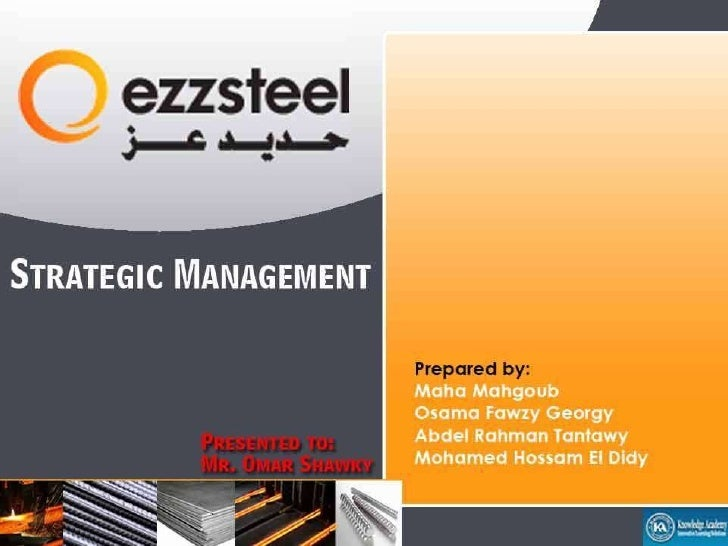 Ezz Steel Strategic Management Project New Design