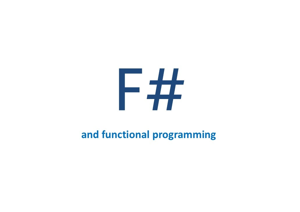 Microsoft F# and functional programming