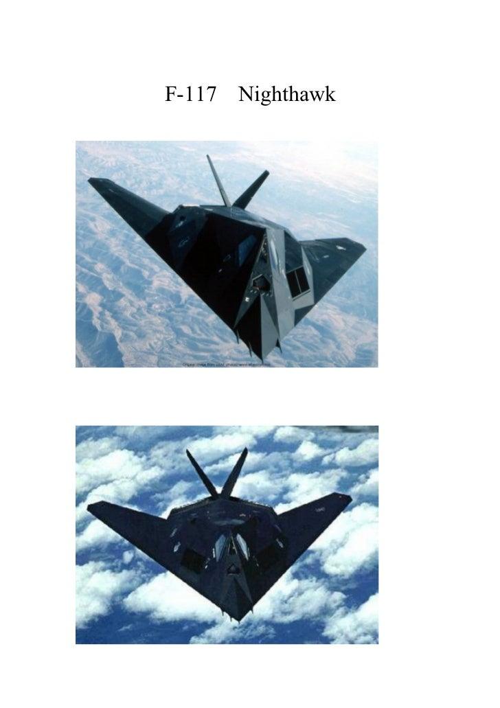 F-117 NighthawkF-117 Nighthawk                  F-117   Nighthawk