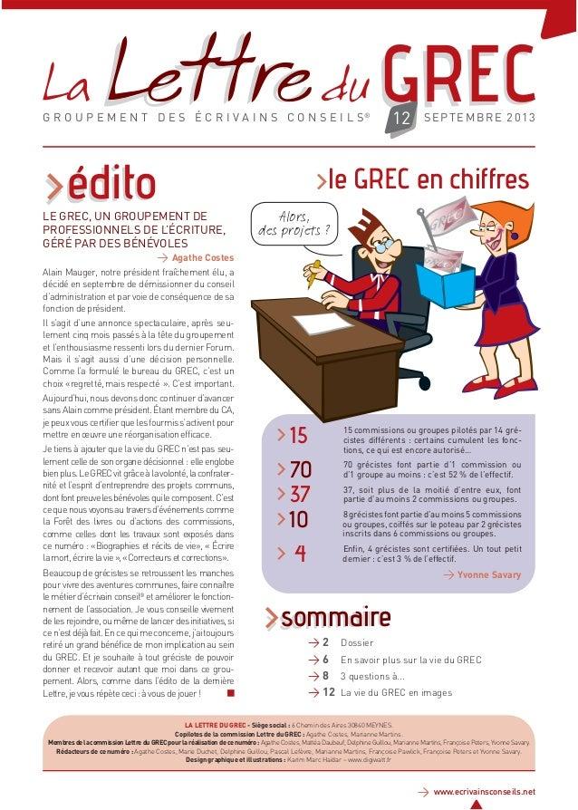 >sommaire >édito>édito G R O U P E M E N T D E S É C R I V A I N S C O N S E I L S® > www.ecrivainsconseils.net SEPTEMBRE ...