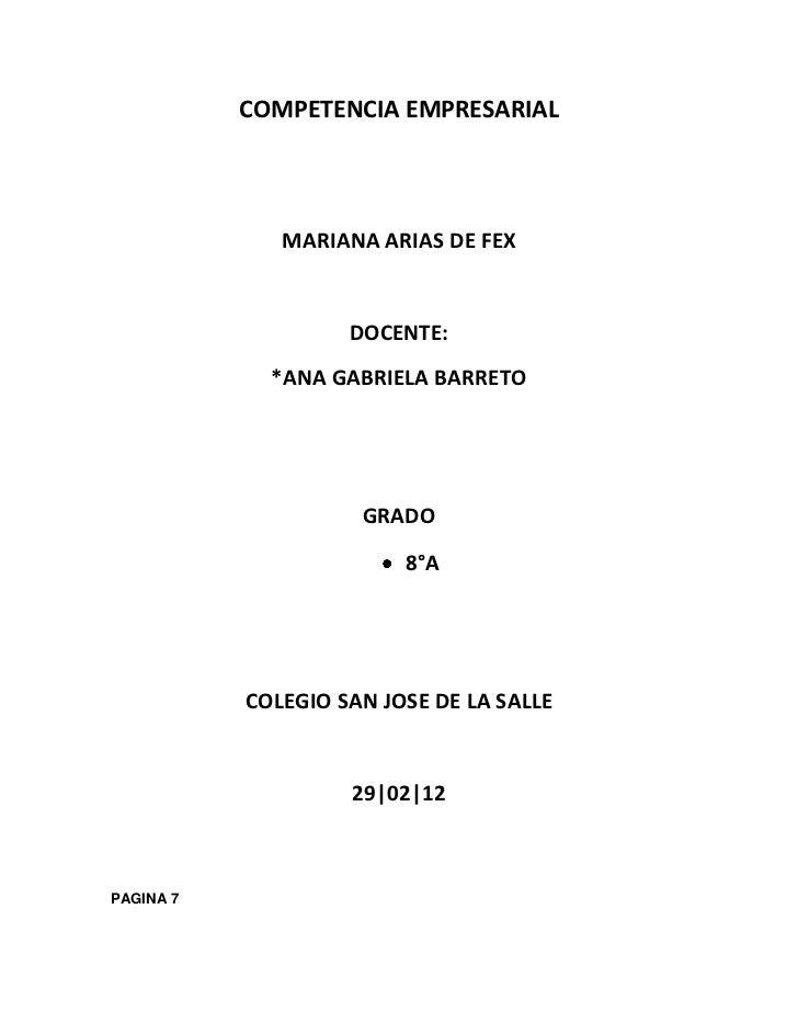 COMPETENCIA EMPRESARIAL              MARIANA ARIAS DE FEX                    DOCENTE:             *ANA GABRIELA BARRETO   ...