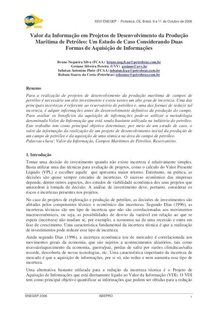 XXVI ENEGEP - Fortaleza, CE, Brasil, 9 a 11 de Outubro de 2006  Valor da Informação em Projetos de Desenvolvimento da Prod...