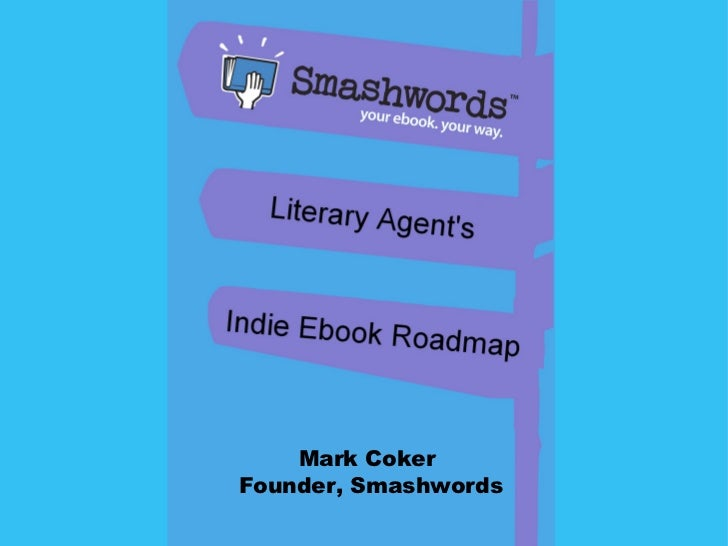 The Literary Agent's Indie Ebook Roadmap