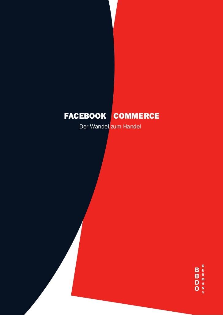 Facebook Commerce - der Wandel zum Handel (Studie BBDO 2011)