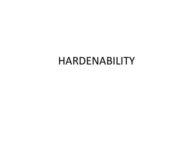 hardenability
