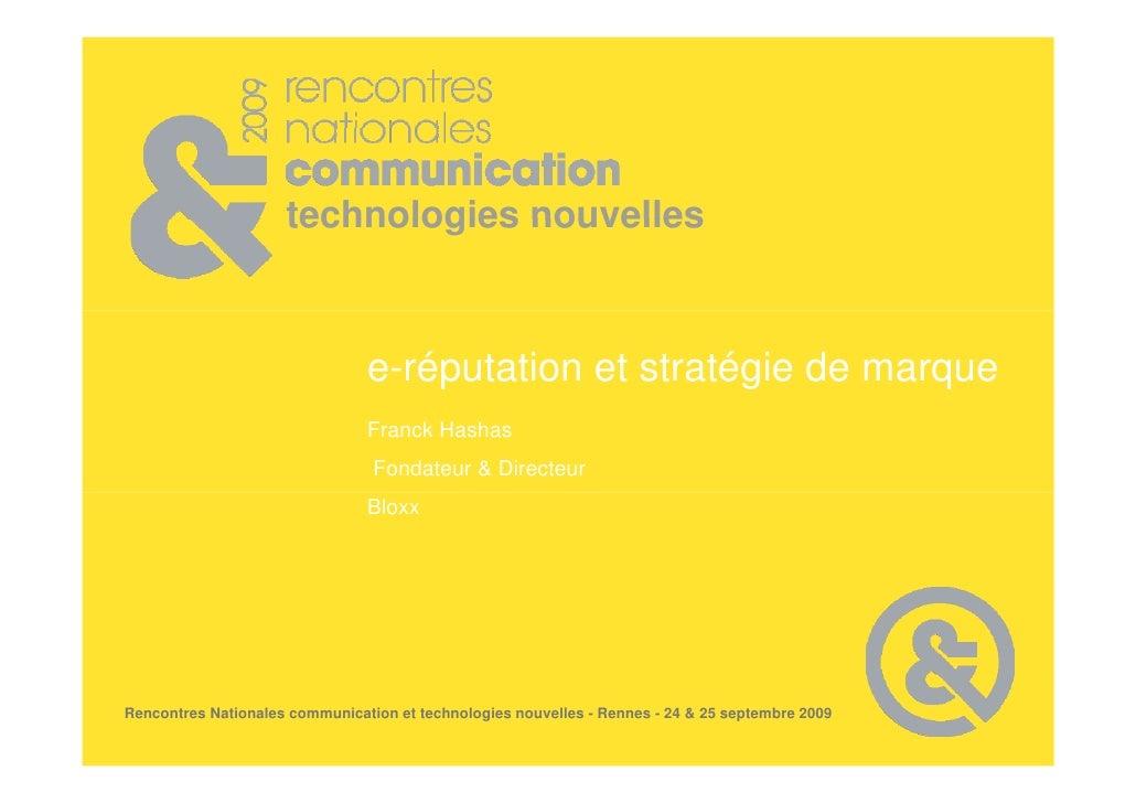 technologies nouvelles                                    e-réputation et stratégie de marque                             ...