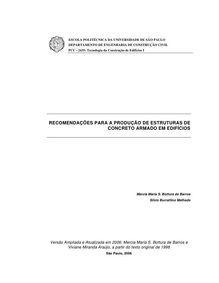 ESCOLA POLITÉCNICA DA UNIVERSIDADE DE SÃO PAULO         DEPARTAMENTO DE ENGENHARIA DE CONSTRUÇÃO CIVIL         PCC - 2435:...
