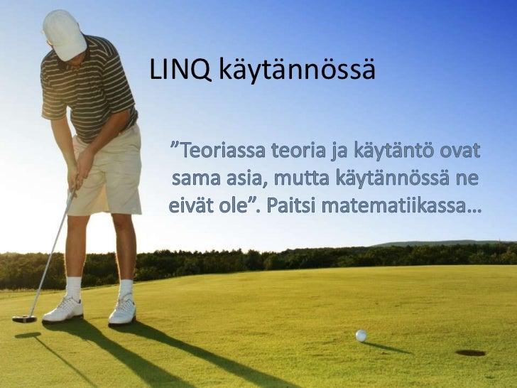 LINQ käytännössä