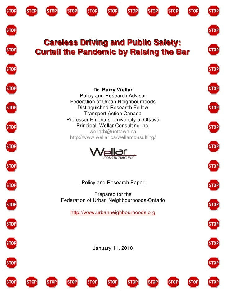 Careless Driving and Public Safety: Curtail the Pandemic by Raising the Bar                        Dr. Barry Wellar       ...