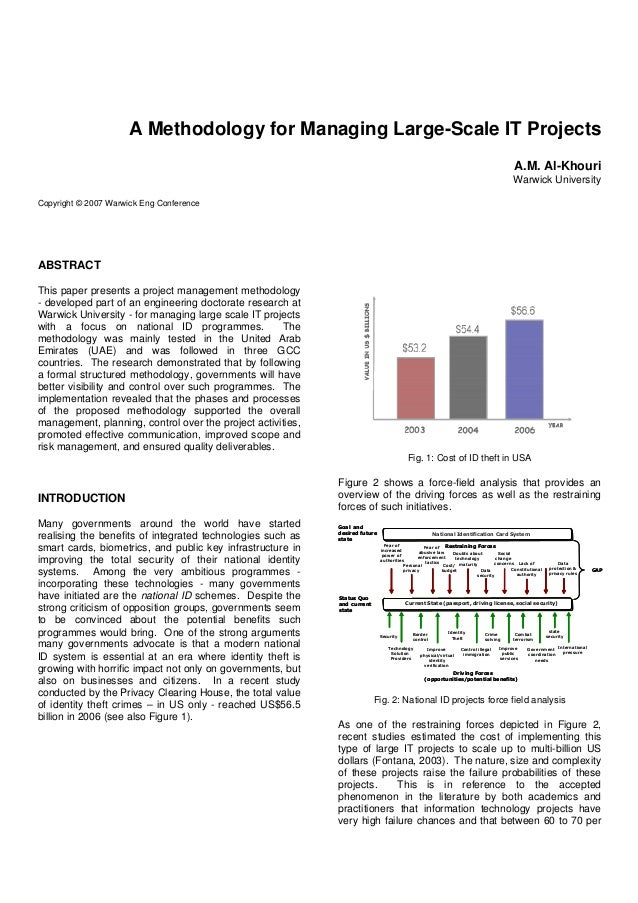 A Methodology for Managing Large-Scale IT ProjectsA.M. Al-KhouriWarwick UniversityCopyright © 2007 Warwick Eng ConferenceA...