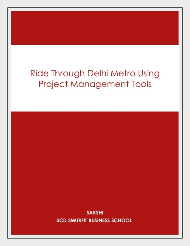 Delhi Metro-A Case Study : Film 1/6 - Creation Of A Project
