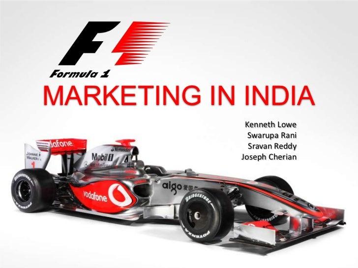 MARKETING IN INDIA              Kenneth Lowe               Swarupa Rani               Sravan Reddy             Joseph Cher...