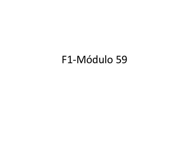 F1 módulo 59