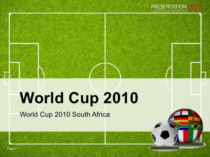 World Cup 2010 World Cup 2010 South Africa