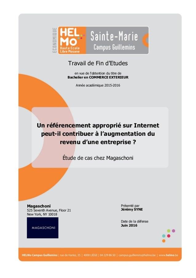 Travail de Fin d'Etudes en vue de l'obtention du titre de Bachelier en COMMERCE EXTERIEUR Année académique 2015-2016 Magas...
