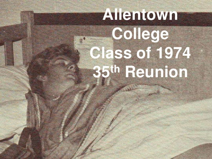 Allentown College<br />Class of 1974<br />35th Reunion<br />
