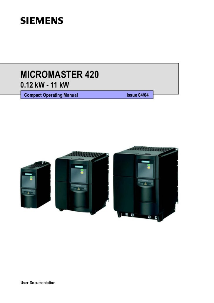 sMICROMASTER 4200.12 kW - 11 kW Compact Operating Manual   Issue 04/04User Documentation