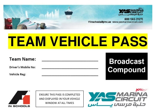 TEAM VEHICLE PASS ENSURE THIS PASS IS COMPLETED AND DISPLAYED IN YOUR VEHICLE WINDOW AT ALL TIMES