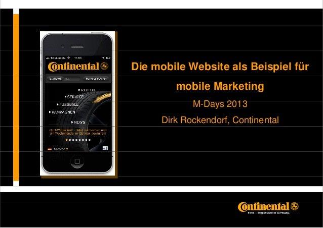Die mobile Website als Beispiel für        mobile Marketing            MD            M-Days 2013     Dirk Rockendorf, Cont...