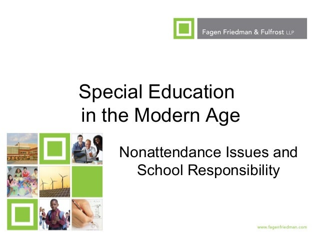 1 Special Education in the Modern Age Nonattendance Issues and School Responsibility