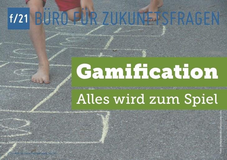 f/21                   BÜRO FÜR ZUKUNFTSFRAGEN                                               Gamification                 ...