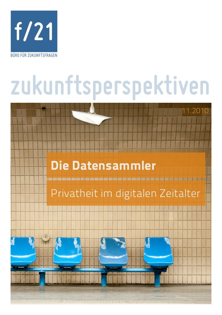 f/21BÜRO FÜR ZUKUNFTSFRAGENzukunftsperspektiven                                               11.2010                   Di...