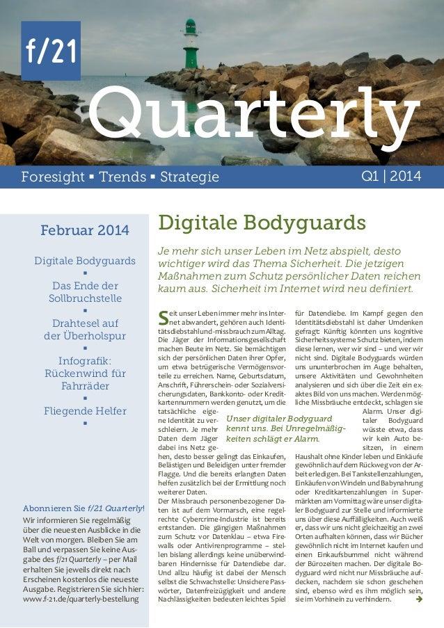 Quarterly Foresight  Trends  Strategie  Februar 2014 Digitale Bodyguards  Das Ende der Sollbruchstelle  Drahtesel auf ...