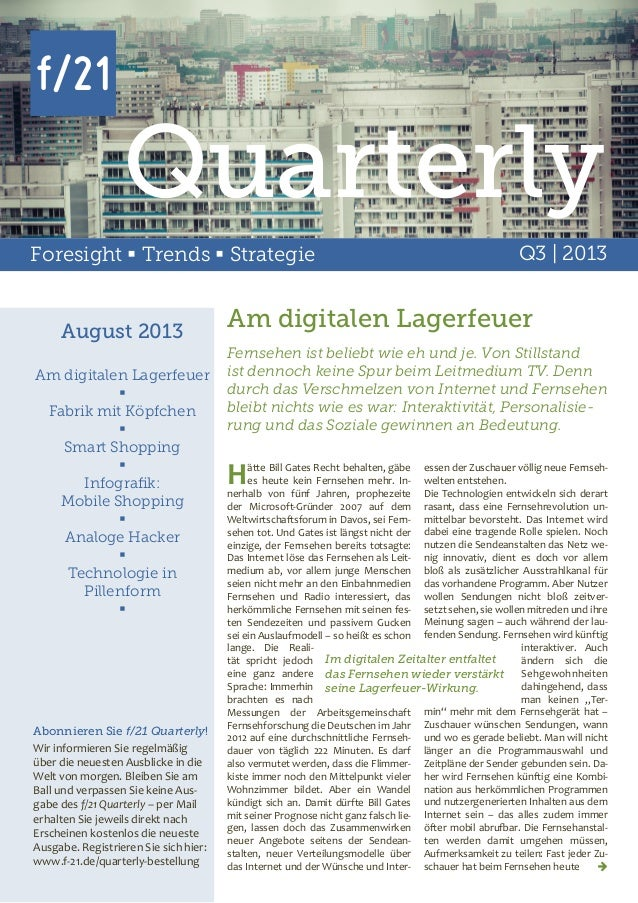 Quarterly Foresight  Trends  Strategie  August 2013 Am digitalen Lagerfeuer  Fabrik mit Köpfchen  Smart Shopping  Inf...
