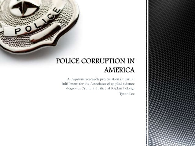 police corruption in america The county: the story of america's deadliest police  criticised for a culture of  violence, corruption and impunity unearthed by the guardian.