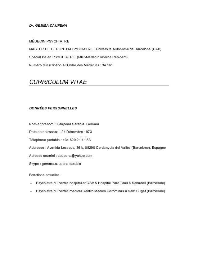 Dr. GEMMA CAUPENA MÉDECIN PSYCHIATRE MASTER DE GÉRONTO-PSYCHIATRIE, Université Autonome de Barcelone (UAB) Spécialiste en ...