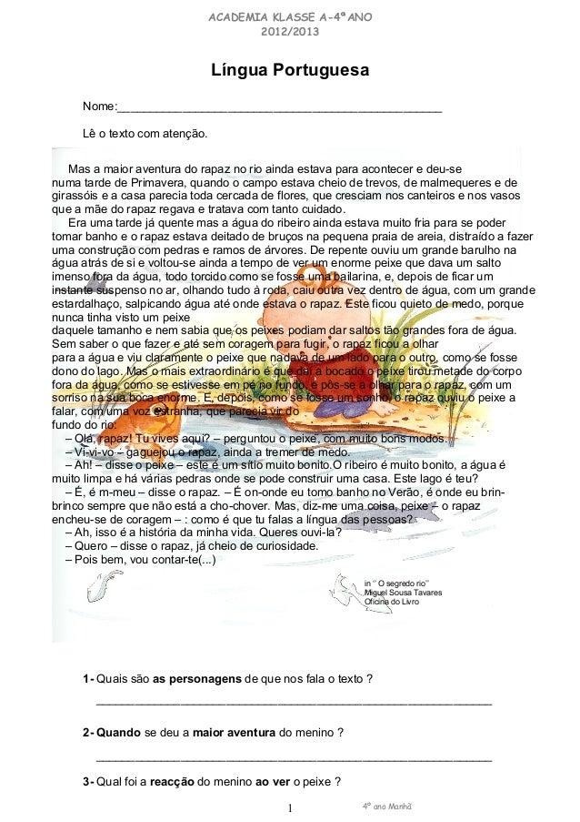 ACADEMIA KLASSE A-4ªANO 2012/2013 Língua Portuguesa Nome:__________________________________________________ Lê o texto com...