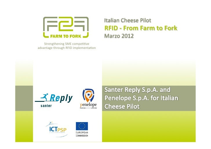 Italian	  Cheese	  Pilot	                                                      RFID	  -­‐	  From	  Farm	  to	  Fork	      ...