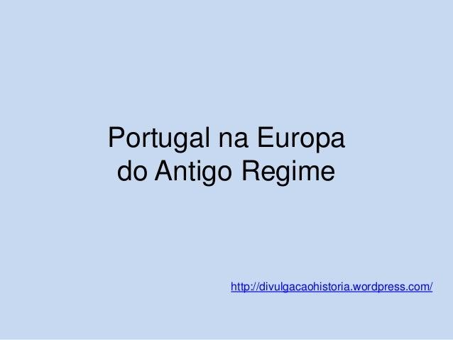 F2 portugal na europa do antigo regime