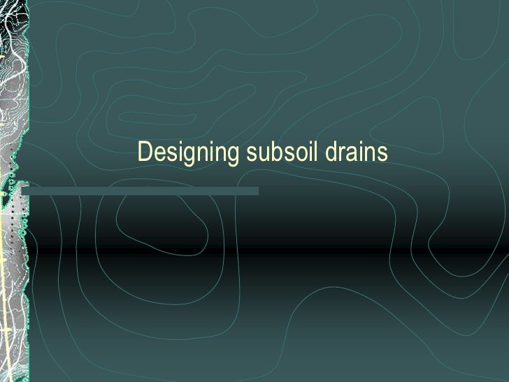Subsoil Drainage System : F subsoil drainage and installation