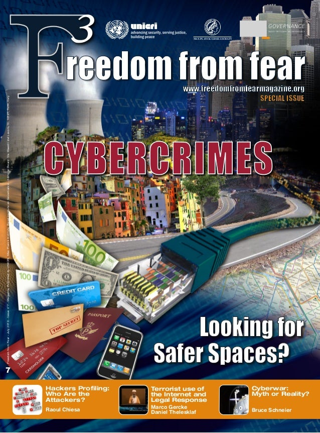 Cybercrimes. Looking for Safer Spaces? Freedom from Fear  Issue 7