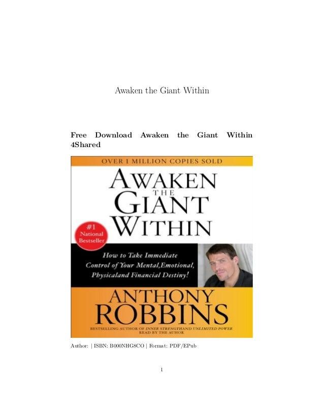 Awaken the Giant Within Free Download Awaken the Giant Within 4Shared Author: | ISBN: B000NHG8CO | Format: PDF/EPub 1