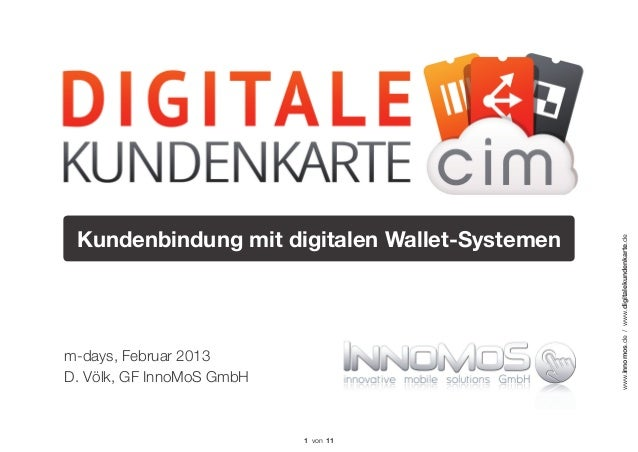 Kundenbindung mit digitalen Wallet-Systemen                                               www.innomos.de / www.digitalekun...