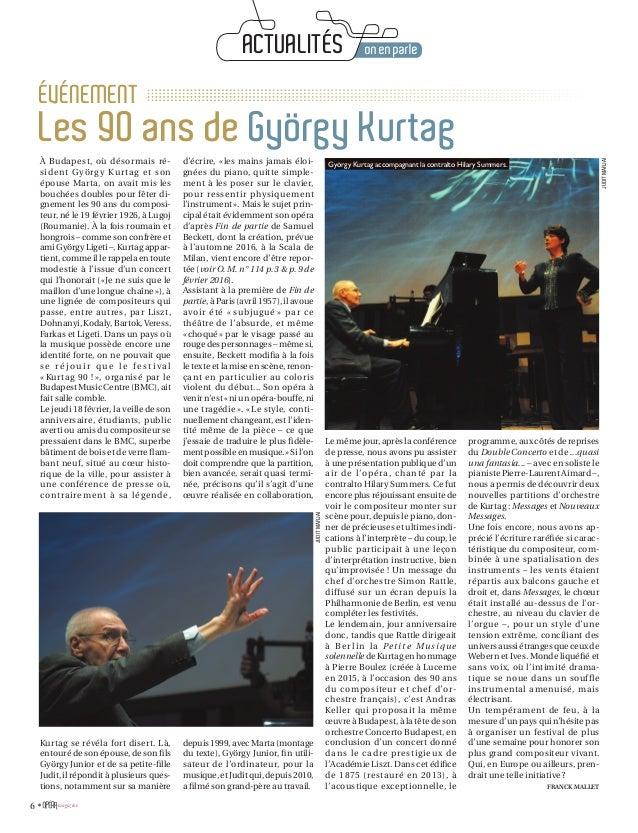 magazine6 • À Budapest, où désormais ré- sident György Kurtag et son épouse Marta, on avait mis les bouchées doubles pour ...