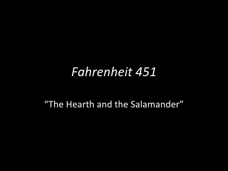 "Fahrenheit 451 "" The Hearth and the Salamander"""