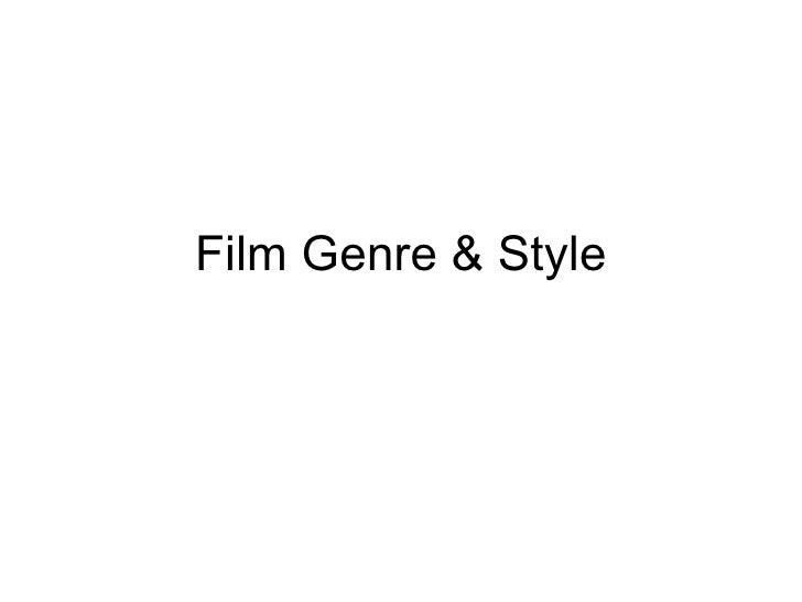 Film Genre & Style